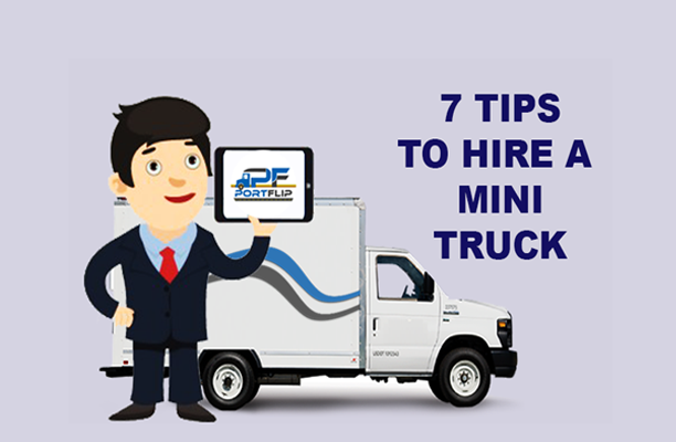7 tips to hire a mini truck